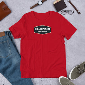 BILLIONAIRE - Short-Sleeve Unisex T-Shirt