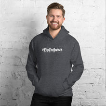 Load image into Gallery viewer, #FlipTheSwitch: Unisex Hoodie