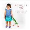 Oliver + S Butterfly Blouse & Skirt Pattern (Age 6m - 4yrs)