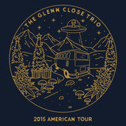 """The Glenn Close Trio 2015 Tour"" Tee"