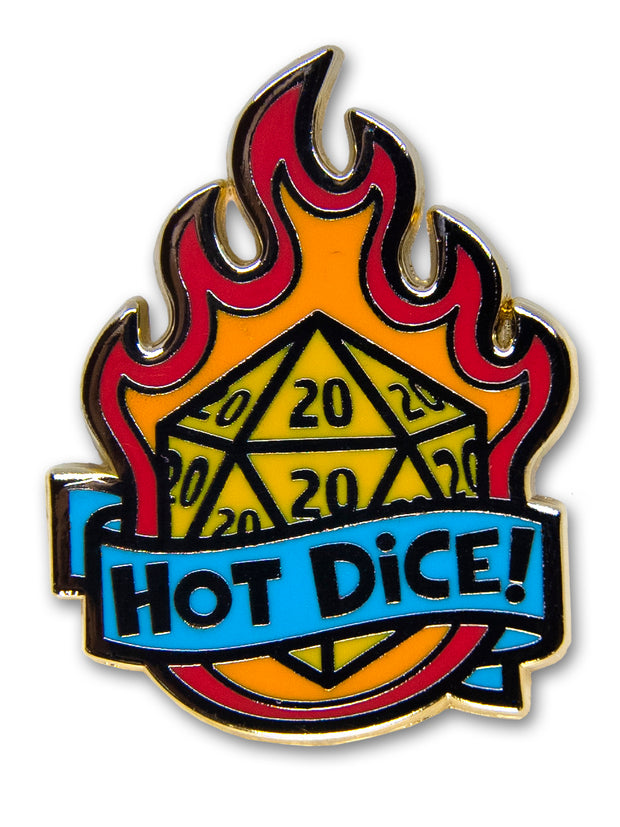 """Hot Dice!"" Pin"