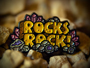 """Rocks Rock!"" Pin"