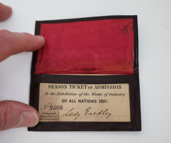 Lady Eardley's Great Exhibition Season Ticket in Original Morocco Leather Wallet