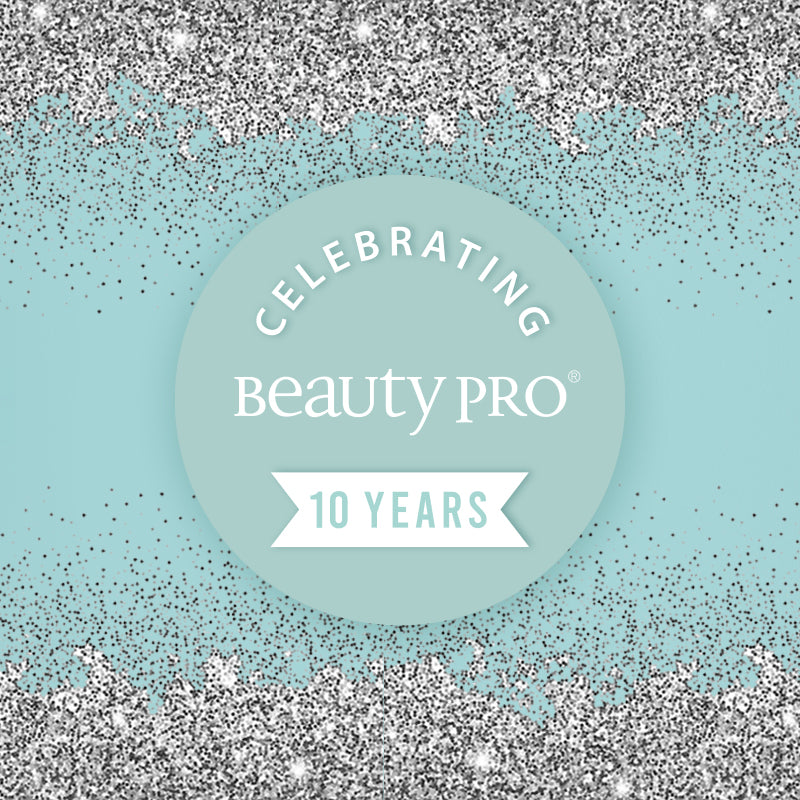 Celebrating 10 Years Of BeautyPro!