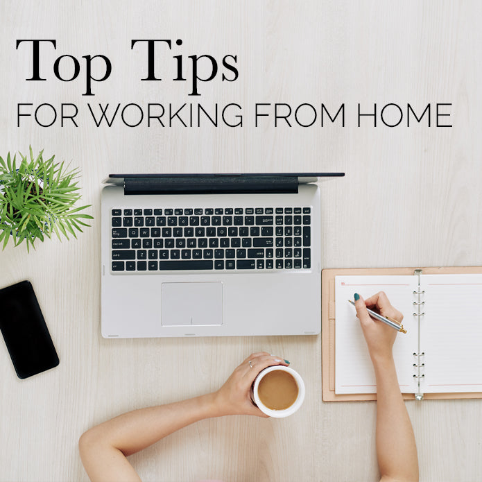 Top Tips: Working From Home