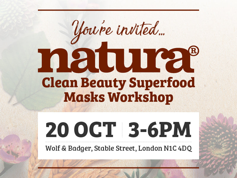 natura Clean Beauty Superfood Masks Workshop at Wolf & Badger London