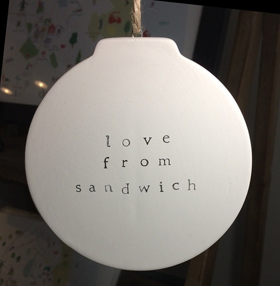 Love from Sandwich - Ceramic Flat Bauble