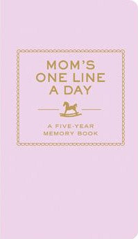 Mums One Line A Day: Five Year Memory Book