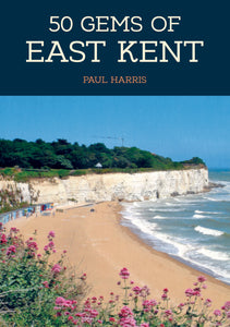 50 Gems of East Kent