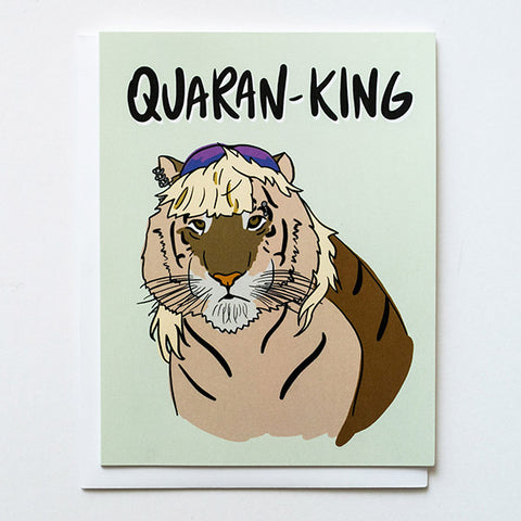 "Tiger with mullet illustration, titled ""Quaran-King""."
