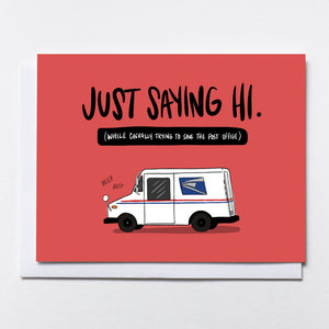 Cute USPS truck illustration floating on red background.. Text that reads: Just saying hi (while casually trying to save the post office).