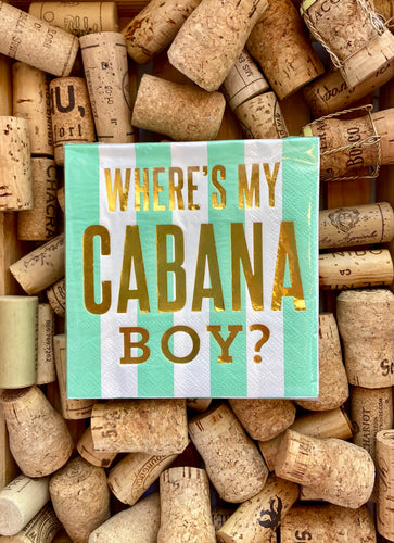 Napkin - Where's My Cabana Boy?