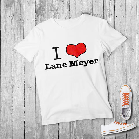 I HEART Lane Meyer - Better Off Dead T-shirt