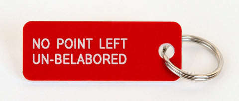NO POINT LEFT UN-BELABORED