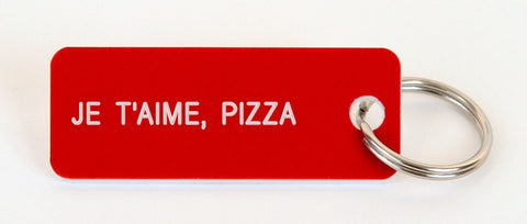 JE T'AIME, PIZZA