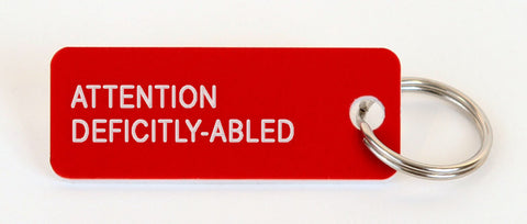 ATTENTION DEFICITLY-ABLED