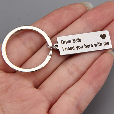 Stainless Steel Keyring Engraved Drive Safe I need you here with me Keychain For Couples - Wholesale_Star_1