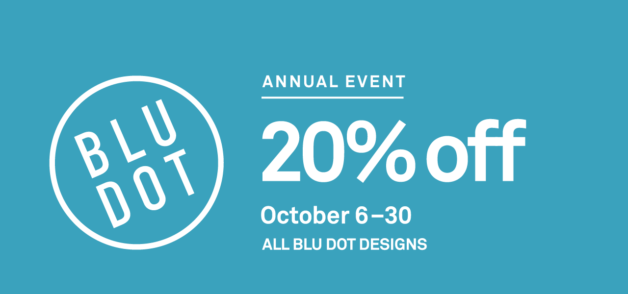 Blu Dot Annual 20% Off Event