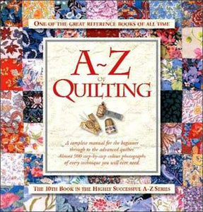 A - Z Of Quilting