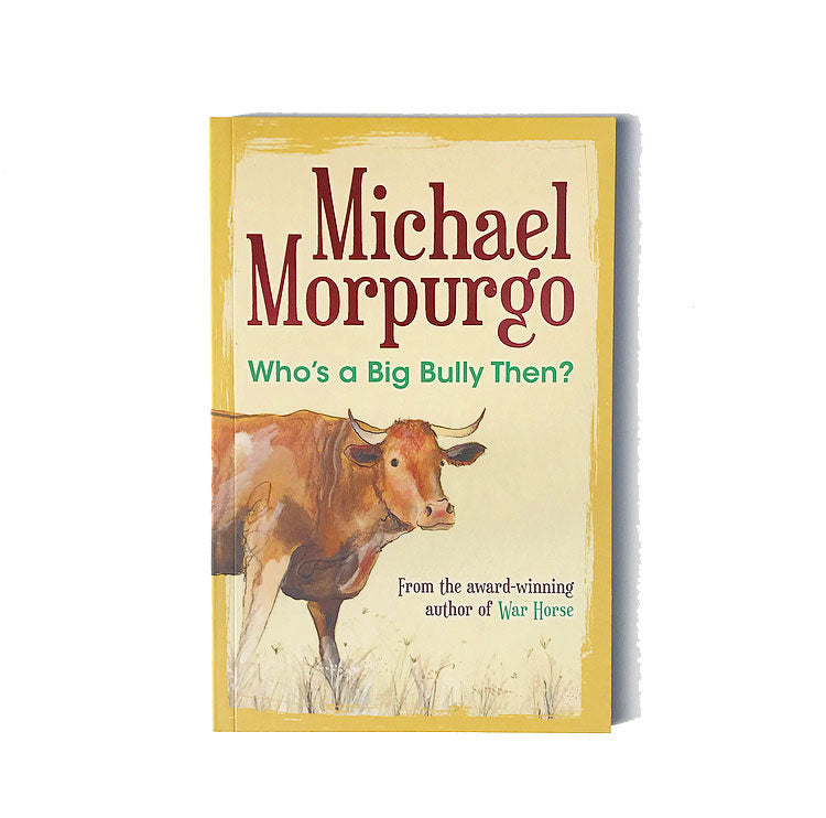 Michael Morpurgo Book Titles - Bully