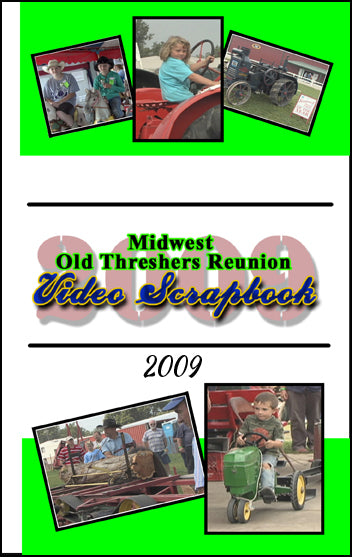 2009 Midwest Old Threshers Reunion Scrapbook