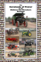 2016 Midwest Old Threshers Reunion Cavalcade of Power
