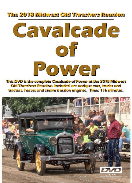 2018 Midwest Old Threshers Reunion Cavalcade of Power