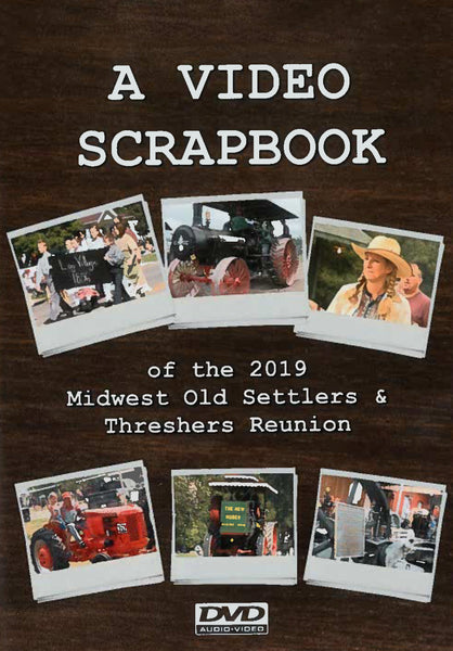 2019 Midwest Old Threshers Reunion Scrapbook