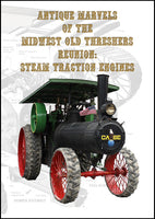 Antique Marvels of the Midwest Old Threshers Reunion Steam Traction Engines