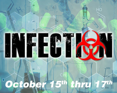 Infection - October 15th thru 17th