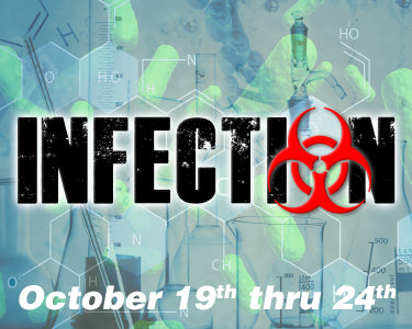 Infection - October 19th thru 24th