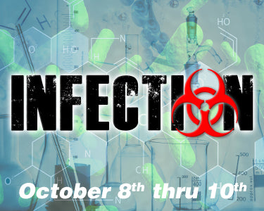 Infection - October 8th thru 10th