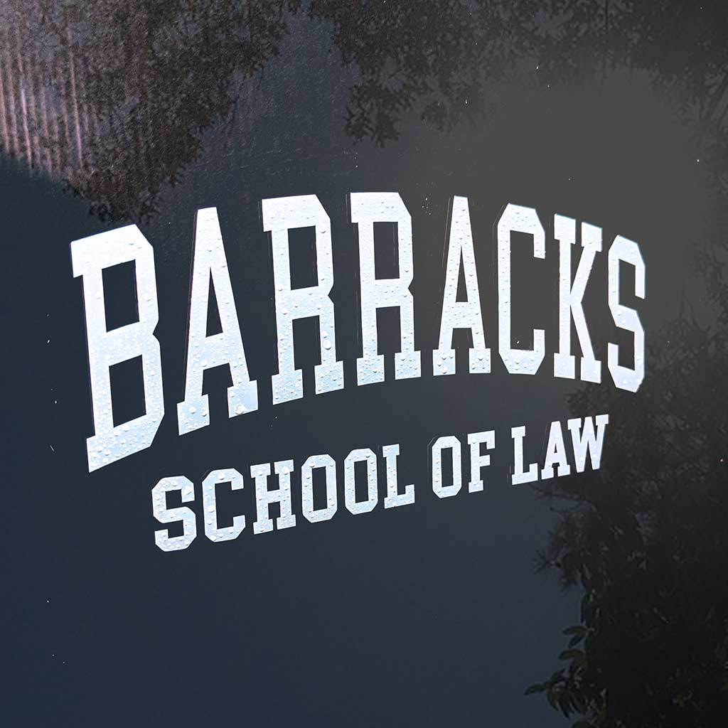 Barracks School of Law Decal - Inkfidel