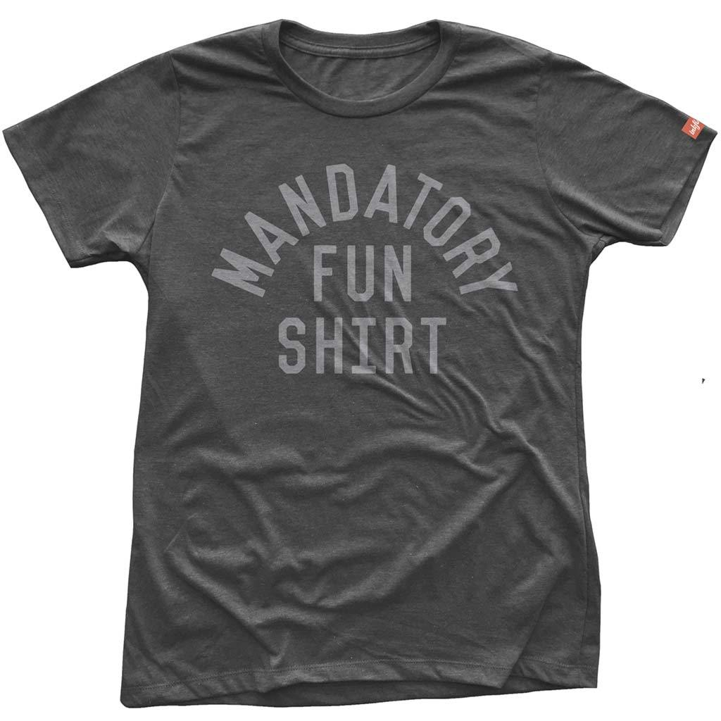 Women's Mandatory Fun Shirt