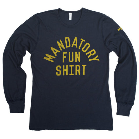 Mandatory Fun Thermal - Inkfidel