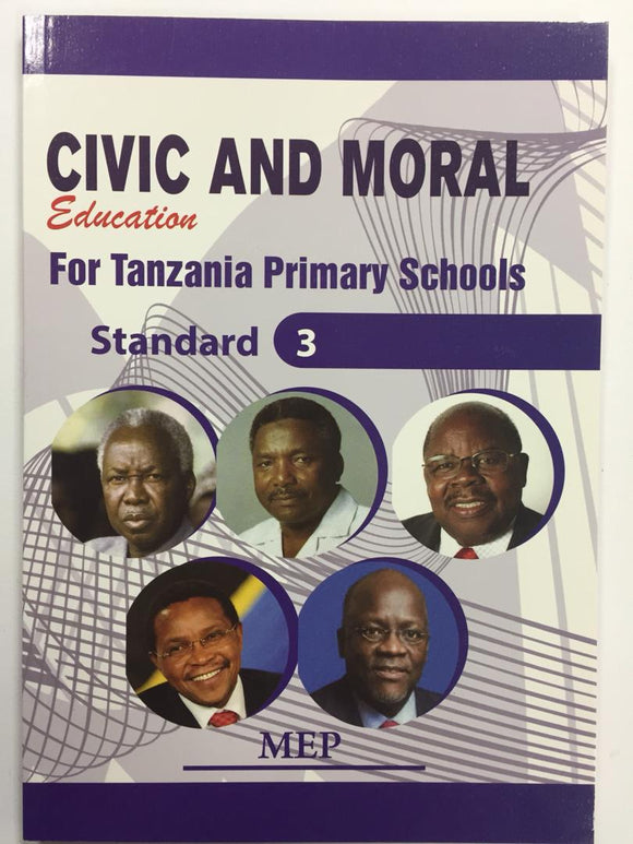 Civic And Moral Education For Tanzania Primary Schools Standard 3 MEP - Shop Online in Tanzania | Empire Greeting Cards Ltd
