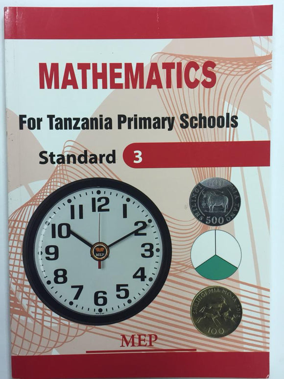Mathematics For Tanzania Primary Schools Standard 3 MEP - Shop Online in Tanzania | Empire Greeting Cards Ltd