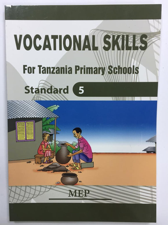 Vocational Skills For Tanzania Primary Schools Standard 5 MEP - Shop Online in Tanzania | Empire Greeting Cards Ltd