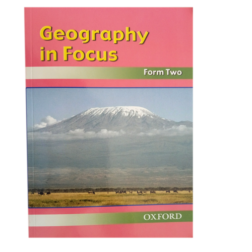 Geography In Focus Form 2 Textbook - Shop Online in Tanzania | Empire Greeting Cards Ltd