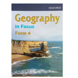 Geography In Focus Form 4 Textbook - Shop Online in Tanzania | Empire Greeting Cards Ltd