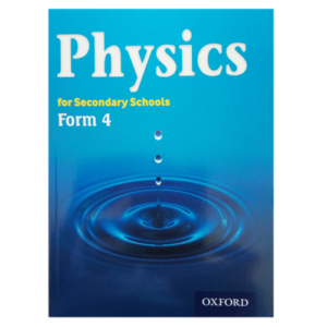 Physics for Secondary Schools Form 4 Textbook - Shop Online in Tanzania | Empire Greeting Cards Ltd