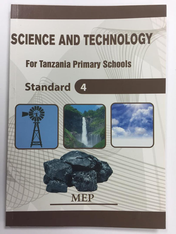 Science And Technology For Tanzania Primary Schools Standard 4 MEP - Shop Online in Tanzania | Empire Greeting Cards Ltd