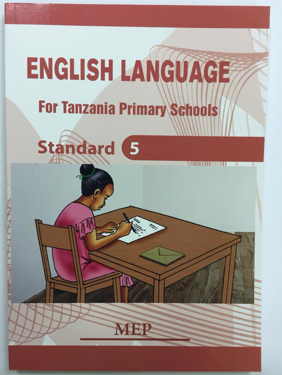 English Language For Tanzania Primary Schools Standard 5 MEP - Shop Online in Tanzania | Empire Greeting Cards Ltd