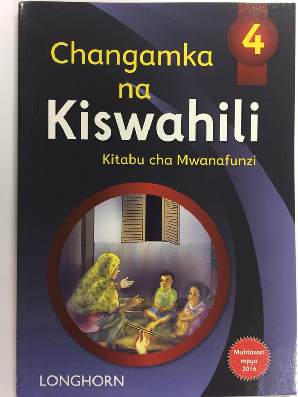 Changamka Na Kiswahili 4 LONGHORN - Shop Online in Tanzania | Empire Greeting Cards Ltd
