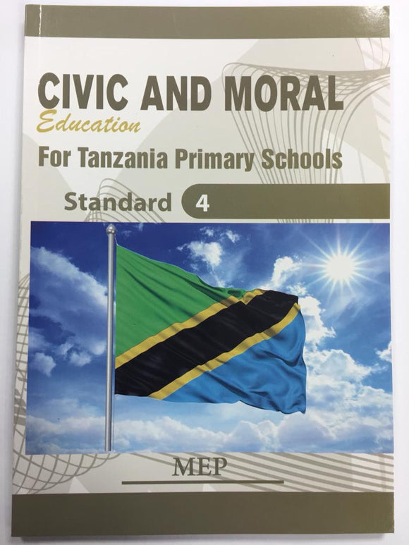 Civic And Moral Education Standard 4 MEP - Shop Online in Tanzania | Empire Greeting Cards Ltd