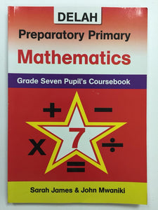 Preparatory Primary Mathematics 7 DELAH - Shop Online in Tanzania | Empire Greeting Cards Ltd