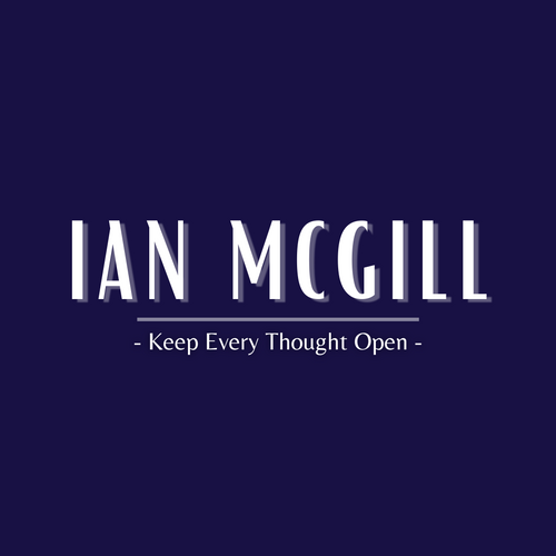 Keep Every Thought Open by Ian McGill