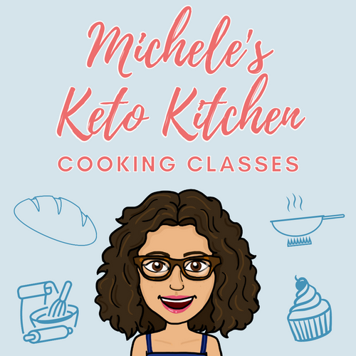 Michele's Keto Kitchen: Zoom Cookery Class