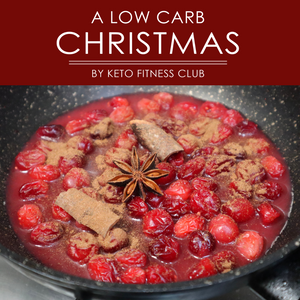 A Low Carb Christmas: Mini Cookbook