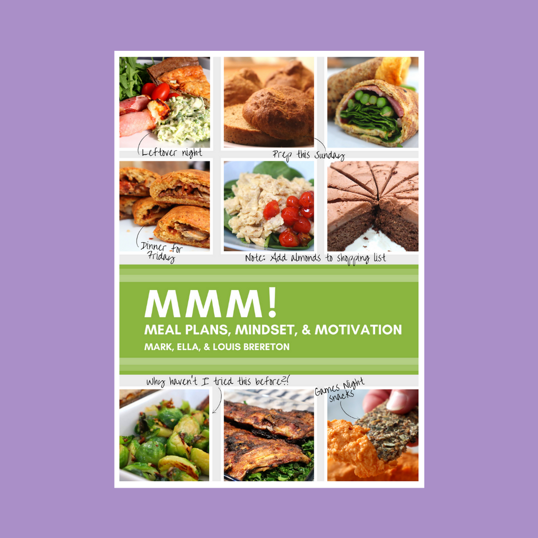The MMM! Journal: Meal Plans, Mindset, & Motivation